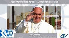 Pope Francis visits Rome's St.Peter Damiani parish